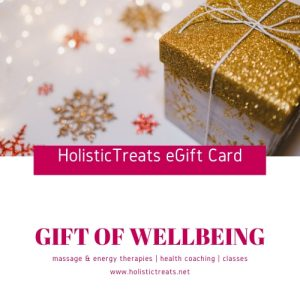 HolisticTreats eGift Card - Massage & Energy Therapies, Health Coaching, Classes, Workshops. Offer a Gift of Wellbeing